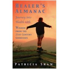 Healers Almanac: 21st Century Goddess Edition