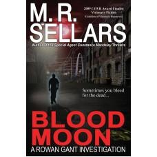 Blood Moon (A Rowan Gant Investigation)