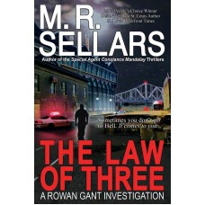 The Law of Three (A Rowan Gant Investigation)