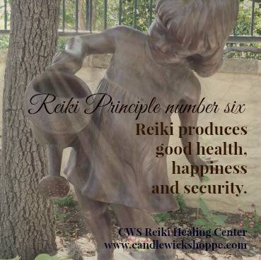 Reiki Principle Number Six.